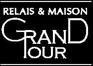 Relais Grand Tour